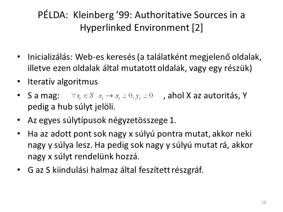 PÉLDA: Kleinberg '99: Authoritative Sources in a Hyperlinked Environment [2]